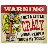 Crazy Tools Metal Sign